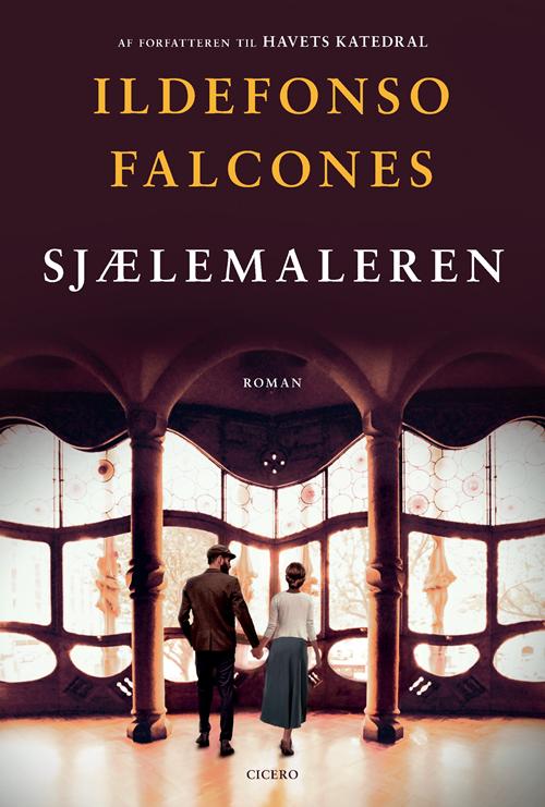 Sjælemaleren - Ildefonso Falcones - Bøger - Cicero - 9788763865098 - June 11, 2020