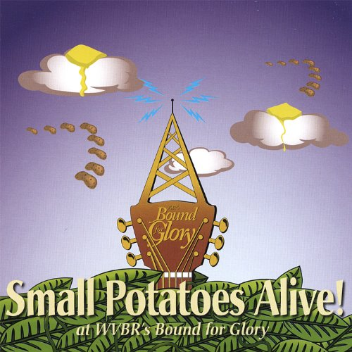 Alive! (At Wvbr's Bound for Glory) - Small Potatoes - Musik - CD Baby - 0700261209104 - February 6, 2007