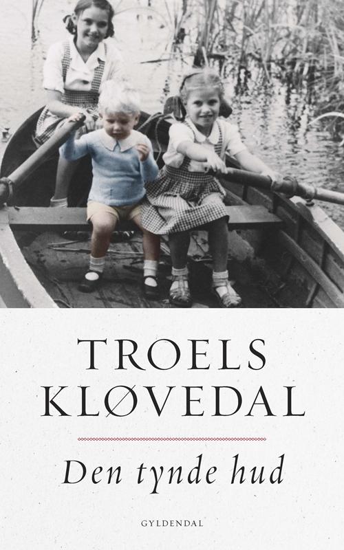 Den tynde hud - Troels Kløvedal - Bøger - Gyldendal - 9788702264104 - March 12, 2018