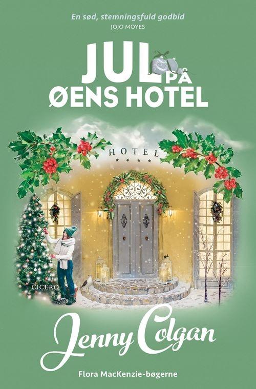 Jul på øens hotel - Jenny Colgan - Bøger - Cicero - 9788702311105 - October 14, 2021