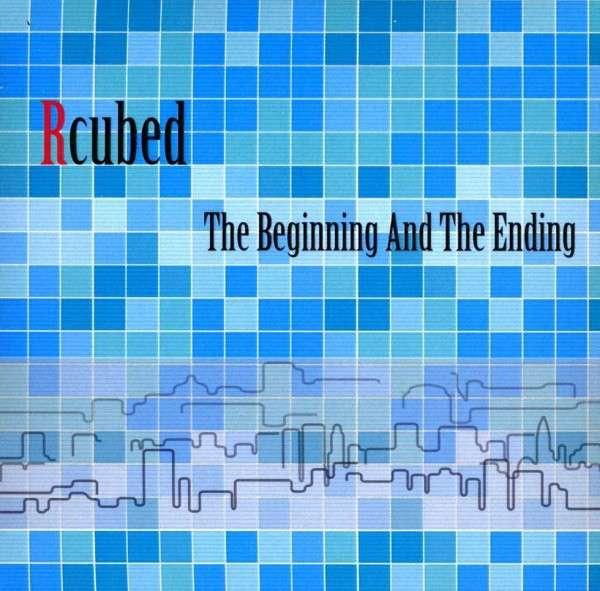 Beginning & Ending - R Cubed - Musik - CD Baby - 0029882562109 - May 1, 2013