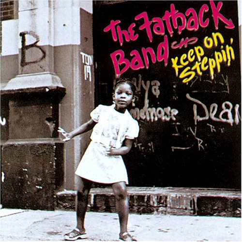 Keep On Steppin' - Fatback Band - Musik - SOUTHBOUND - 0029667370110 - March 26, 1990