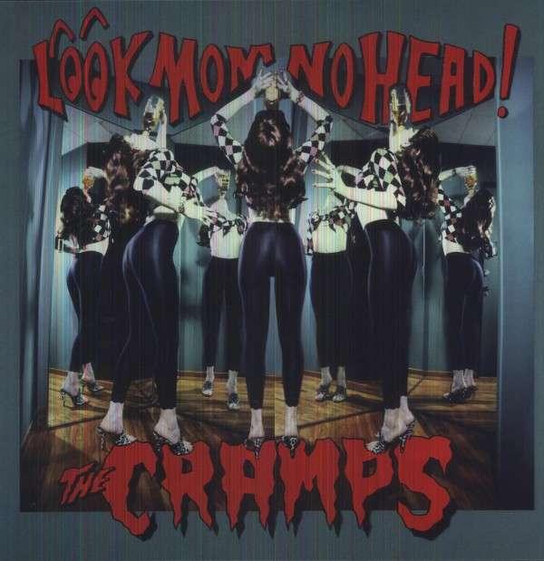 Look Mom No Head! - Cramps - Musik - ACE RECORDS - 0029667410113 - May 27, 2013