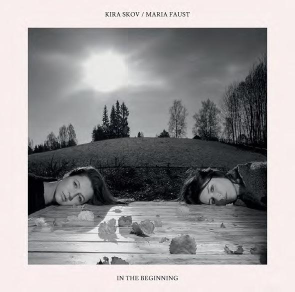 In the Beginning - Kira Skov / Maria Faust - Musik - SUN - 0663993170114 - 11. mai 2017