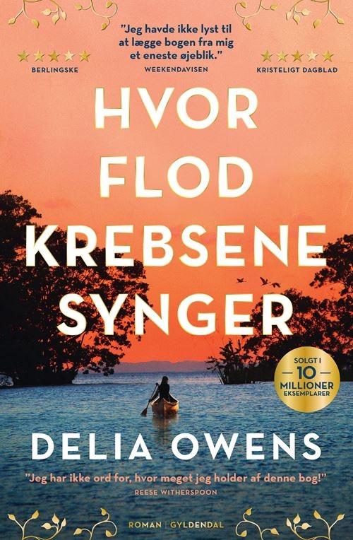 Hvor flodkrebsene synger - Delia Owens - Bøger - Gyldendal - 9788702298116 - June 9, 2021