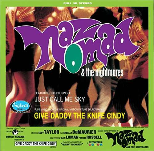 Give Daddy The Knife Cindy - Naz Nomad and the Nightmares - Musik - BIG BEAT RECORDS - 0029667402118 - March 10, 2017