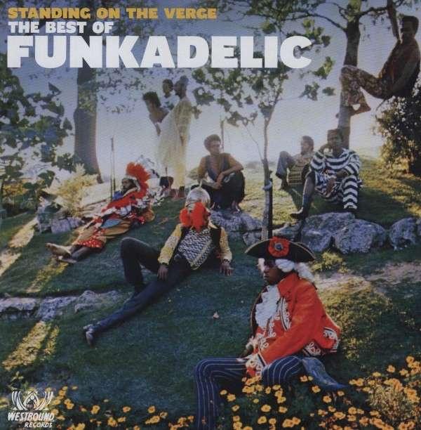 Standing On The Verge - Funkadelic - Musik - WESTBOUND - 0029667715119 - November 5, 2009