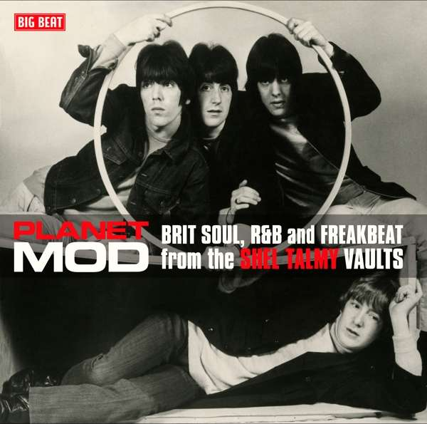 Planet Mod: Brit Soul. R&B And Freakbeat From The Shel Talmy Vaults - Various Artists - Musik - BIG BEAT RECORDS - 0029667085120 - April 27, 2018