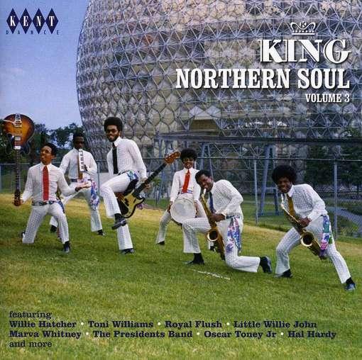 King Northern Soul 3 - V/A - Musik - KENT DANCE - 0029667238120 - August 30, 2012