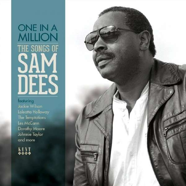 One In A Million - The Songs Of Sam Dees - Various Artists - Musik - KENT - 0029667241120 - February 24, 2014