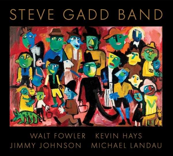 Steve Gadd Band - Steve Gadd - Musik - BFM Jazz - 0030206244120 - March 23, 2018