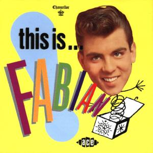 This Is Fabian! - Fabian - Musik - ACE - 0029667132121 - June 30, 1990