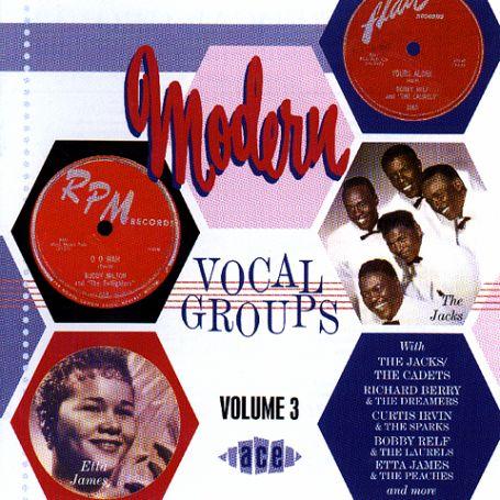 Modern Vocal Groups Vol.3 - V/A - Musik - ACE - 0029667174121 - December 9, 1999