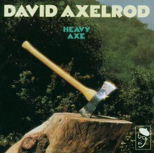 Heavy Axe - David Axelrod - Musik - BGP - 0029667512121 - November 30, 1998