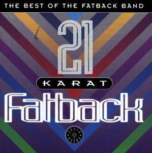 21 Karat Fatback-Best Of - Fatback - Musik - WESTBOUND - 0029667710121 - April 6, 1995