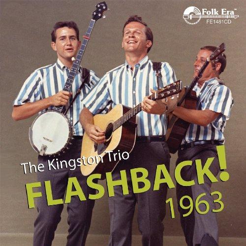 Flashback! 1963 - Kingston Trio - Musik - FOLK ERA - 0045507148121 - June 30, 1990