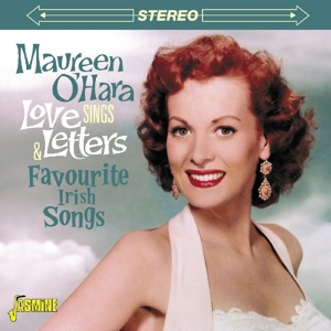 Sings Love Letters And Favourite Irish Songs - Maureen O'hara - Musik - JASMINE - 0604988263121 - May 12, 2016