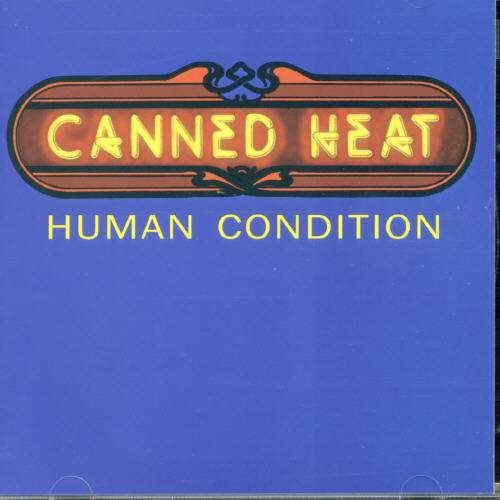 Human Condition - Canned Heat - Musik - AIM - 0752211107121 - February 24, 2020