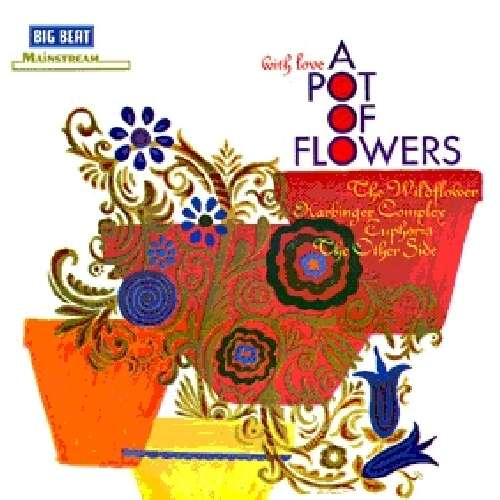 With Love - A Pot Of Flowers - V/A - Musik - ACE - 0029667429122 - July 1, 2010