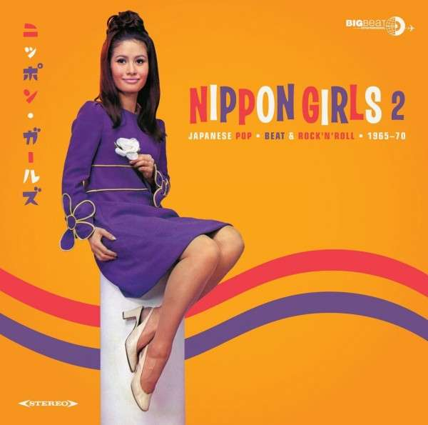 Nippon Girls 2 - Japanese Pop Beat & RockNRoll 1966-70 - Various Artists - Musik - BIG BEAT RECORDS - 0029667432122 - October 27, 2014
