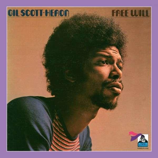 Free Will - Gil Scott-heron - Musik - BEAT GOES PUBLIC - 0029667528122 - September 29, 2014