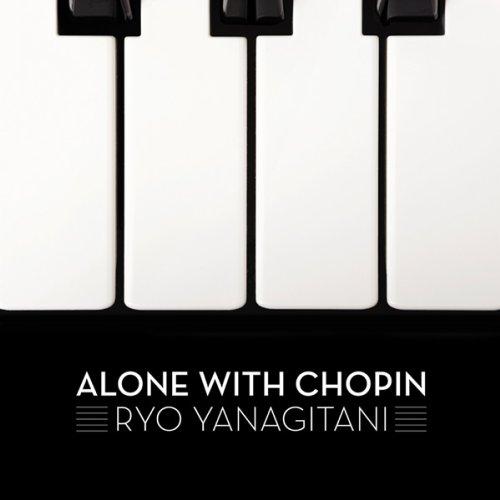 Alone with Chopin - Chopin / Yanagitani - Musik -  - 0753221760122 - November 8, 2011