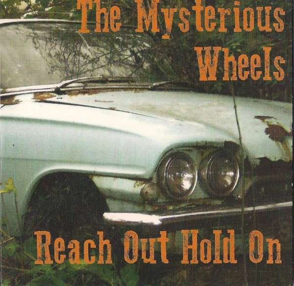 Reach Out Hold On - Mysterious Wheels - Musik - MYSTERIOUS WHEELS - 0029667071123 - April 2, 2015