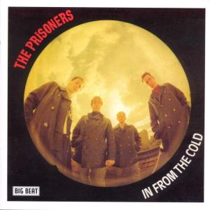 In From The Cold - Prisoners - Musik - BIG BEAT RECORDS - 0029667422123 - September 30, 2002