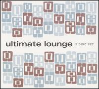 Ultimate Lounge - Various Artists - Musik - Water Music Records - 0030206032123 - July 21, 2013