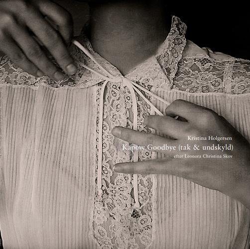 Kapow Goodbye (tak & undskyld) - efter Leonora Christina Skov - Kristina Holgersen - Musik - SUN - 0663993910123 - May 7, 2021