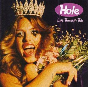 Live Through This - Hole - Musik - GEFFEN - 0720642463123 - April 10, 1995
