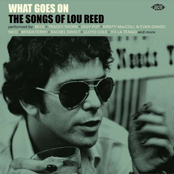 What Goes On - Lou Reed - Musik - ACE - 0029667102124 - April 30, 2021