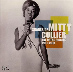 Shades Of Mitty Collier - Mitty Collier - Musik - KENT SOUL - 0029667230124 - June 30, 2008