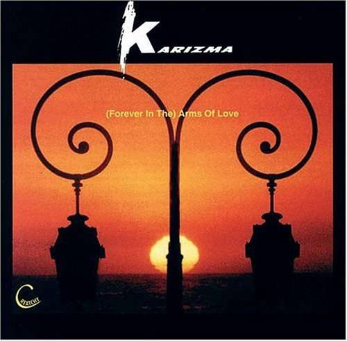 Forever In The-Arms Of Lo - Karizma - Musik - CREATCHY - 0029817992124 - April 24, 2000