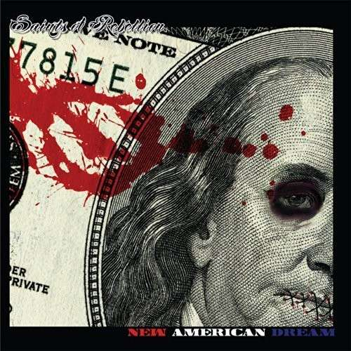 New American Dream - Saints Of Rebellion - Musik - MRI - 0045635831124 - July 22, 2014