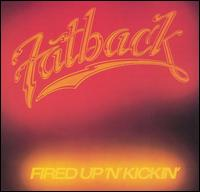 Fired Up N Kickin - Fatback - Musik - SOUTHBOUND - 0029667374125 - March 30, 1992
