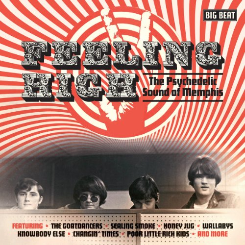 Feeling High - The Psychedelic Sound Of Memphis - Various Artists - Musik - BIG BEAT RECORDS - 0029667431125 - November 26, 2012