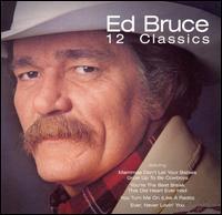 12 Classics - Ed Bruce - Musik - VARESE SARABANDE - 0030206645125 - June 30, 1990