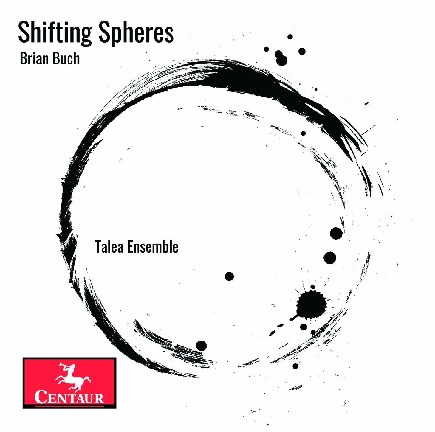 Shifting Spheres - Buch / Talea Ensemble - Musik -  - 0044747383125 - October 2, 2020