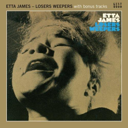 Losers Weepers - Etta James - Musik - KENT - 0029667236126 - October 31, 2011