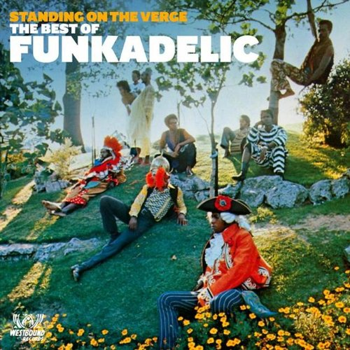 Standing On The Verge - Best Of - Funkadelic - Musik - ACE RECORDS - 0029667715126 - October 26, 2009