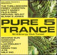 Pure Trance 5 - V/A - Musik - MVD - 0030206057126 - September 26, 2013