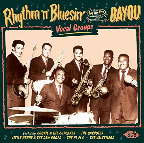 Rhythm 'n' Bluesin' By The Bayou: Vocal Groups - V/A - Musik - ACE - 0029667073127 - October 1, 2015