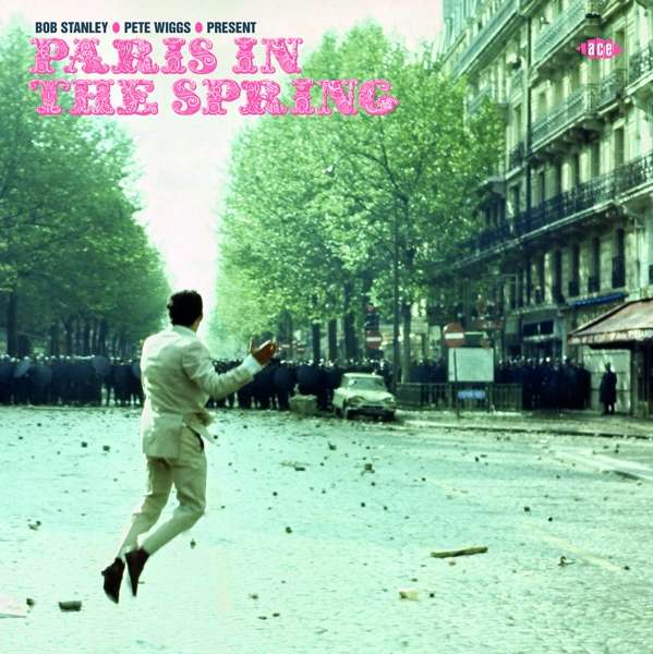 Paris In The Spring (Bob Stanley & Pete Wiggs) - Various Artists - Musik - ACE RECORDS - 0029667086127 - May 25, 2018
