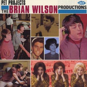 Pet Projects - The Brian Wilson Productions - Various Artists - Musik - ACE RECORDS - 0029667185127 - February 3, 2003