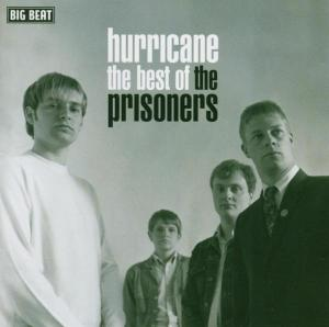 Hurricane The Best Of - Prisoners - Musik - BIG BEAT RECORDS - 0029667424127 - May 31, 2004
