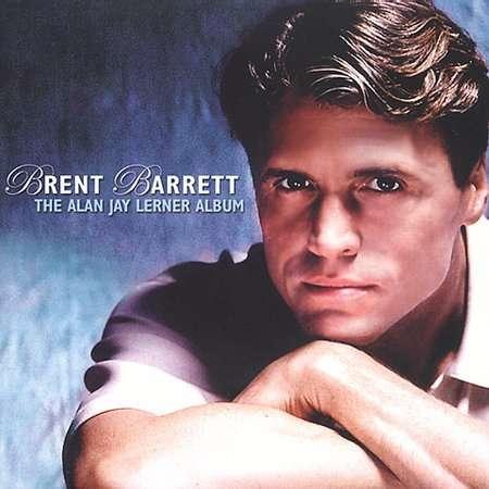Alan Jay Lerner Album - Brent Barrett - Musik - CDB - 0030206216127 - 2002