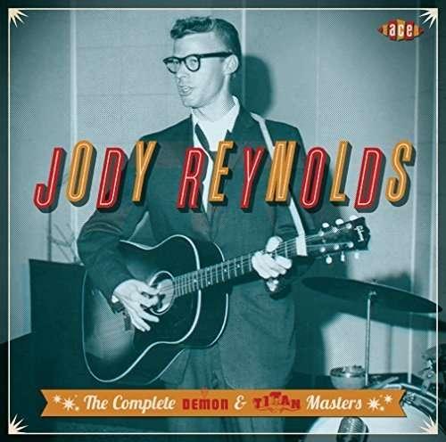 Complete Demon & Titan Masters - Jody Reynolds - Musik - ACE - 0029667076128 - June 2, 2016