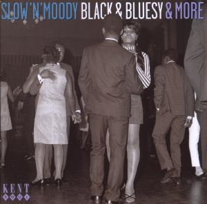 Slow'n'moody Black & Bluesy & More - V/A - Musik - KENT - 0029667232128 - July 23, 2009