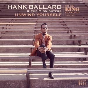 Unwind Yourself - Ballard, Hank & The Midnighters - Musik - KENT SOUL - 0029667245128 - June 30, 2016